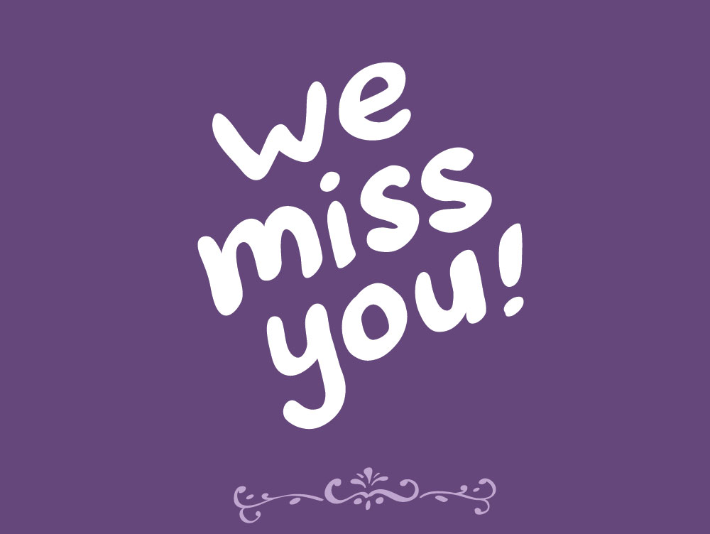Image result for we miss you